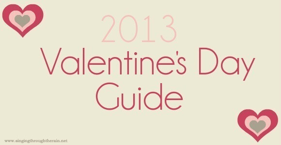 2013 Valentine's Day Guide