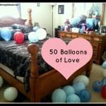 50 Balloons of Love