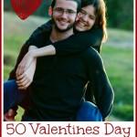 50 Valentines Day Date Night Ideas